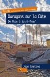Jean Emelina - Ouragans sur la Côte, de Nice à St-Trop'.