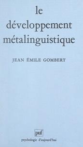 Jean-Emile Gombert et Paul Fraisse - Le développement métalinguistique.