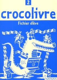 Jean-Emile Gombert et Pascale Colé - Lecture CP - Fichier élève.