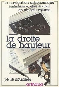 Jean-Emile Le Soudeer - La droite de hauteur.
