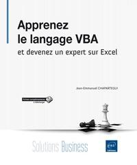 Jean-Emmanuel Chapartegui - Apprenez le langage VBA et devenez un expert sur Excel.