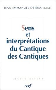 Jean-Emmanuel de Ena - Sens et interprétations du Cantique des Cantiques - Sens textuel, sens directionnels et cadre du texte.