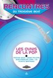 Jean-Emmanuel Deluxe - Rencontres du troisième beat - Les ovnis de la pop.