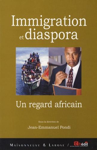 Jean-Emmanuel Pondi - Immigration et diaspora - Un regard africain.