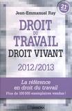 Jean-Emmanuel Ray - Droit du travail - Droit vivant 2012-2013.