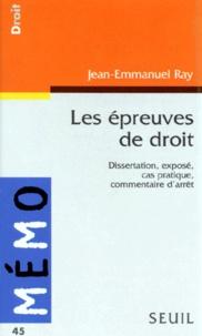 LES EPREUVES DE DROIT. Dissertation, exposé, cas pratique, commentaire darrêt.pdf
