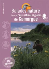 Jean-Emmanuel Roché - Balades nature dans le Parc naturel régional de Camargue.