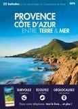 Jean-Emmanuel Roché et Nicolas Crunchant - Provence Côte d'Azur, entre terre et mer.