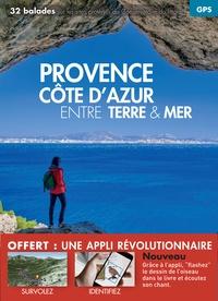 Jean-Emmanuel Roché et Nicolas Crunchant - Provence Côte d'Azur entre terre & mer.