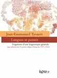 Jean-Emmanuel Tyvaert - Jean-Emmanuel Tyvaert, Langues et pensée - Fragments d'une linguistique générale (une sélection de 25 articles rédigés à Reims de 1997 à 2012).