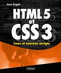 Jean Engels - HTML5 et CSS3 - Cours et exercices corrigés.