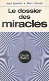 Jean Eparvier et Marc Herisse - Le dossier des miracles.