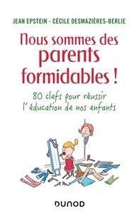 Deedr.fr Nous sommes des parents formidables! - 80 clefs pour réussir l'éducation de nos enfants Image