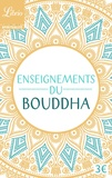Jean Eracle - Enseignements du Bouddha - Textes tirés du Canon bouddhique chinois.