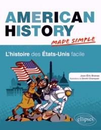 Jean-Eric Branaa - American History - L'histoire des Etats-Unis facile.