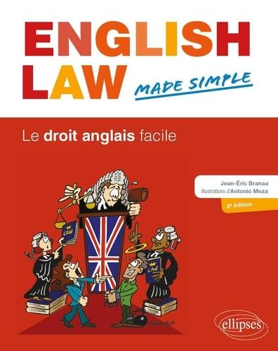 English Law Made Simple. Le droit anglais facile 2e édition