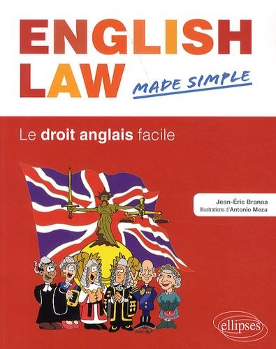 English Law Made Simple. Le droit anglais facile