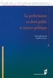 Jean-Eric Gicquel - La performance en droit public et science politique.