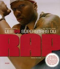 Jean-Eric Perrin - Les 50 superstars du Rap.