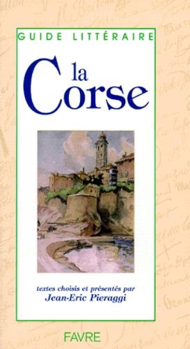 Jean-Eric Pieraggi et  Collectif - La Corse.