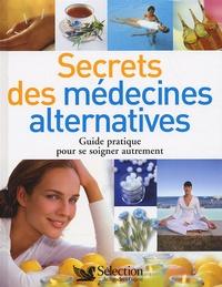 Secrets des médecines alternatives - Guide pratique pour se soigner autrement.pdf