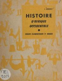 Jean Ernoult - Histoire d'Afrique occidentale - Cours élémentaire 2e année.