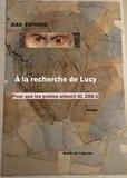 Jean Esponde - A la recherche de Lucy.