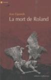 Jean Esponde - La mort de Roland.