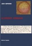 Jean Esponde - Le désert, Rimbaud.
