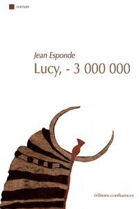 Jean Esponde - Lucy, - 3 000 000.