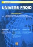 Jean Estrem - Univers froid : les installations frigorifiques commerciales de A à Z - Volume 1, Réglementation et normalisation des installations frigorifiques commerciales.