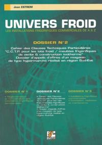Univers froid : les installations frigorifiques commerciales de A à Z - Volume 2, Cahier des clauses techniques particulières.pdf