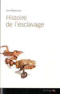 Jean Etèvenaux - Histoire de l'esclavage.