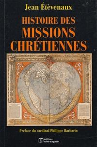 Jean Etèvenaux - Histoire des missions chrétiennes.