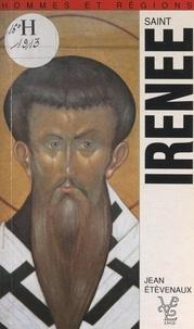 Jean Etèvenaux et Albert Decourtray - Saint Irénée (IIe siècle) et l'implantation du christianisme.