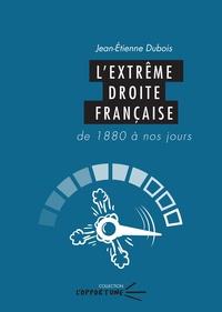 Deedr.fr L'extrême droite française - De 1880 à nos jours Image
