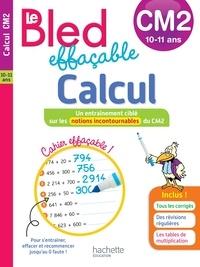 Jean-Etienne Hérété - Le Bled effaçable Calcul CM2.