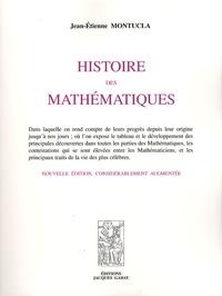 Jean-Etienne Montucla - Histoire des mathématiques - 4 volumes.