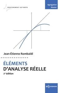 Jean-Etienne Rombaldi - ÉLÉMENTS D'ANALYSE RÉELLE - 2e édition.