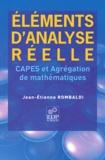 Jean-Etienne Rombaldi - Elements d'analyse réelle - CAPES et agrégation de mathématiques.