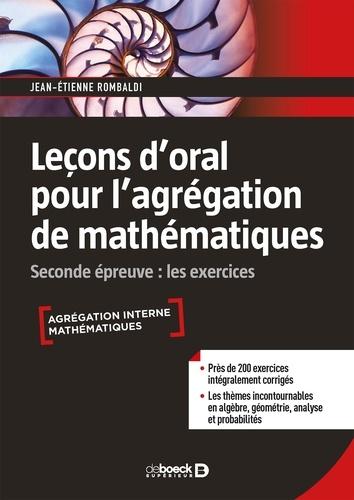 Leçon d'oral pour l'agrégation des mathématiques. Seconde épreuve : les exercices