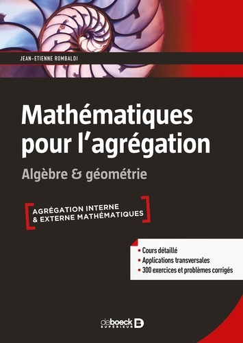 Mathématiques pour l'agrégation. Algèbre et géométrie