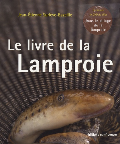 Jean-Etienne Surlève-Bazeille - Le livre de la Lamproie. 1 DVD