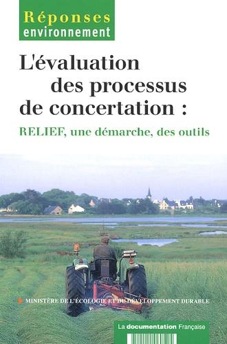 Jean-Eudes Beuret et Noémie Dufourmantelle - L'évaluation des processus de concertation : RELIEF, une démarche, des outils.