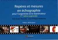 Jean-Eudes Bourcier et Jean-Philippe Redonnet - Repères et mesures en échographie pour l'urgentiste et le réanimateur.