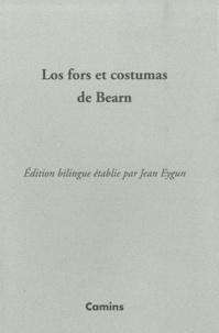 Jean Eygun - Los fors et costumas de Bearn (1552) - Edition bilingue français-occitan gascon.