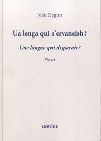 Jean Eygun - Ua lenga qui s'esvaneish ? - Une langue qui disparaît ?.