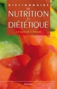 Jean-Fabien Zazzo et Pascal Crenn - Dictionnaire de nutrition et diététique.