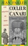Jean Failler - Couleur canari.