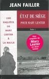 Jean Failler - Etat de siège pour Mary Lester - Tomes 1 & 2.
